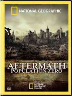 National Geographic: Последствия - Нулевое население / National Geographic: Aftermath Population Zero (2008)