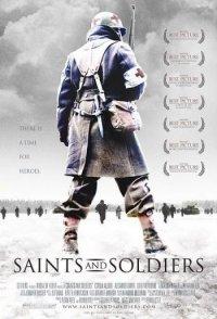 Герои и солдаты / Saints and soldiers (2004)