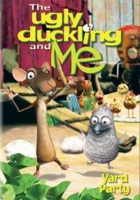 Гадкий утенок и Я / The Ugly Duckling and Me (2006)