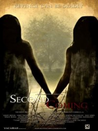 Второе пришествие / Second Coming (2008)