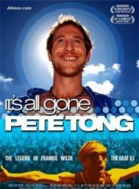 Все из-за Пита Тонга / It's All Gone Pete Tong (2004)