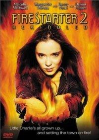 Воспламеняющая взглядом 2 / Firestarter 2 (2002)