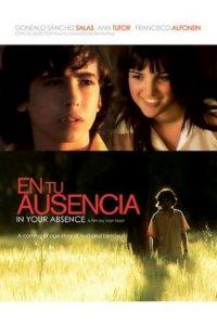 В твое отсутствие / En tu ausencia (2008)