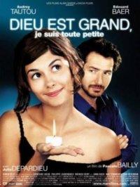 Бог большой, я маленькая / Dieu est grand, je suis toute petite (2001)