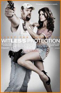 Бестолковая защита / Witless Protection (2008)