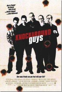 Бездельники / Knockaround Guys (2001)