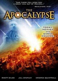 Апокалипсис / The Apocalypse (2007)