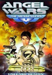 Ангел Войны. Посланники / Angel Wars: The Messengers (2009)